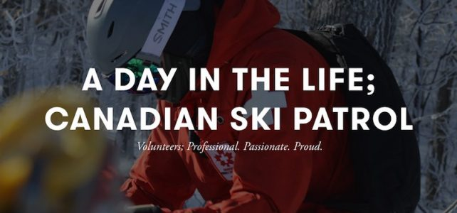 A day in the life; Canadian Ski Patrol